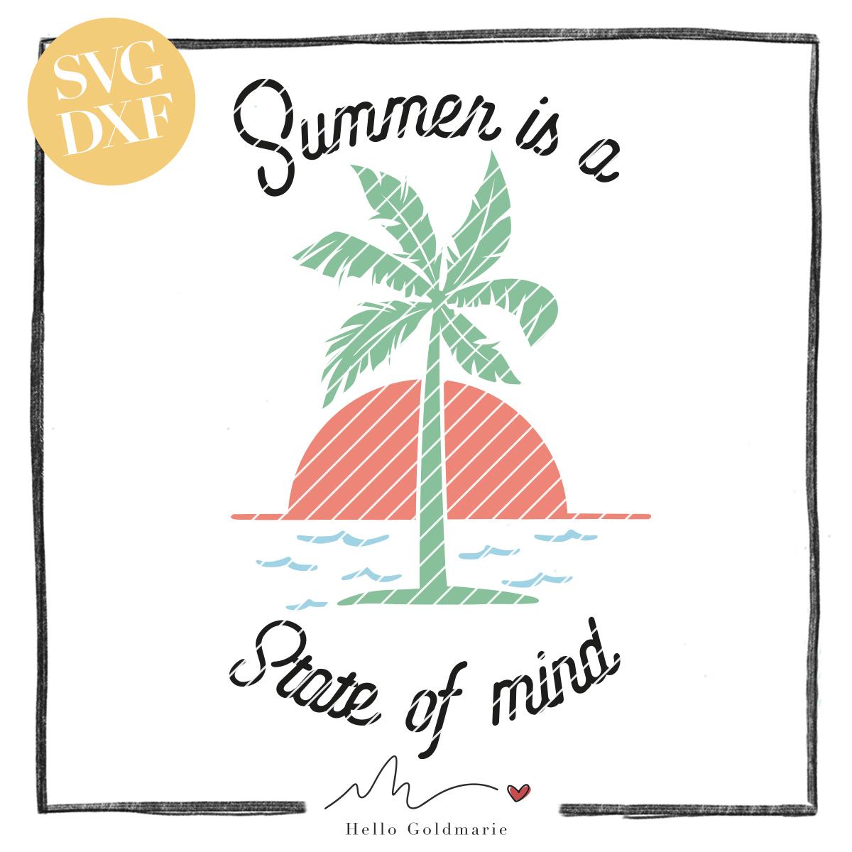 HELLO Goldmarie Plotterdatei - Summer is a State of Mind