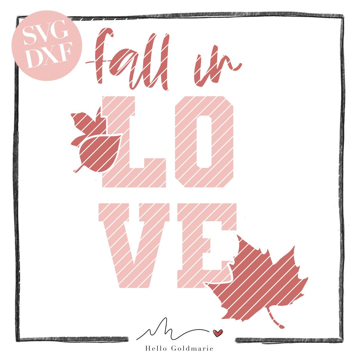 HELLO GOLDMARIE Plotterdatei - Fall in Love